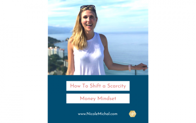 HOW TO SHIFT A SCARCITY MONEY MINDSET