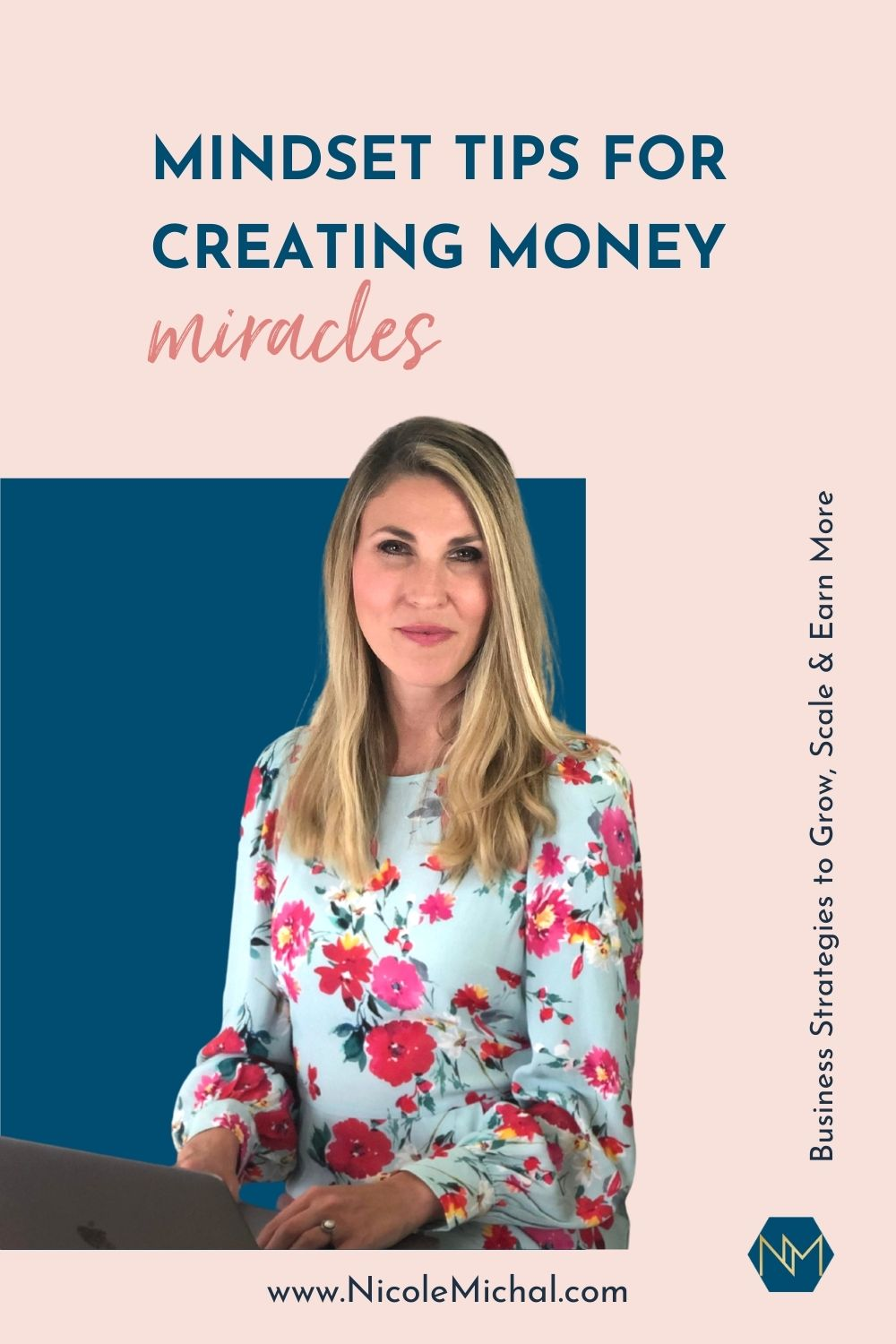 Mindset Tips for Creating Money Miracles