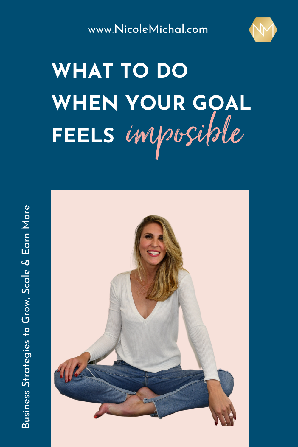 What To Do When Your Goal Feels impossible