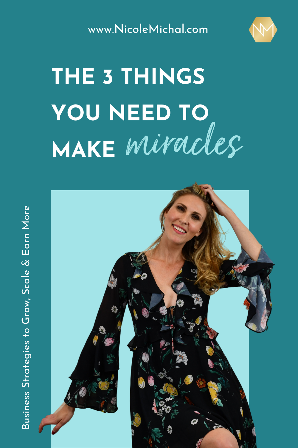 The 3 Things You Need to Make Miracles [TRANSCRIPT]
